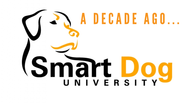 A Decade Ago, This Happened, Smart Dog University, clicker training, Frederick dog trainer